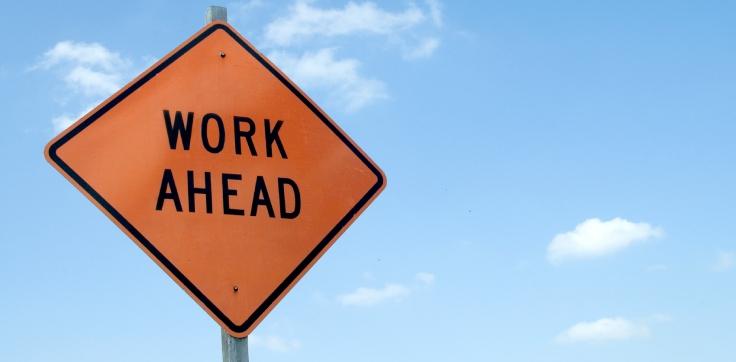 Work ahead for everyone.